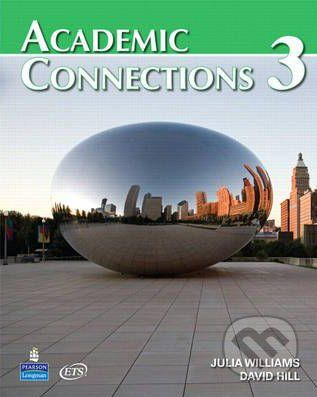 Pearson, Longman Academic Connections 3 - David A. Hill, Julia Williams cena od 828 Kč