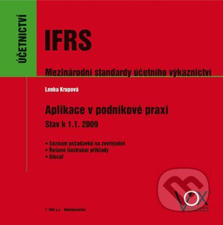 Nakladatelství 1.VOX a.s. IFRS – Mezinárodní standardy účetního výkaznictví - Lenka Krupová cena od 1199 Kč