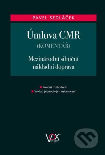 Nakladatelství 1.VOX a.s. Úmluva CMR - Pavel Sedláček cena od 556 Kč