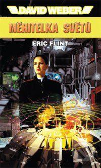 Polaris Měnitelka světů - David Weber, Eric Flint cena od 260 Kč