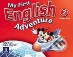 Pearson, Longman My First English Adventure 2 - Mady Musiol, Magaly Villarroelm cena od 261 Kč