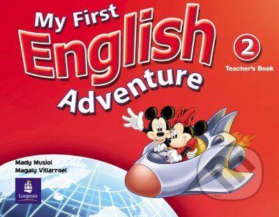 Pearson, Longman My First English Adventure 2 - Mady Musiol, Magaly Villarroel cena od 844 Kč