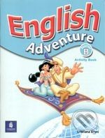 Pearson, Longman English Adventure - Starter B - Cristiana Bruni cena od 206 Kč