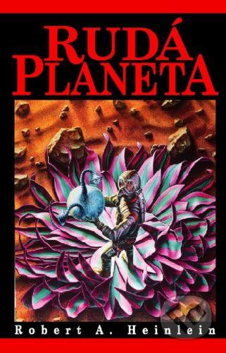 Straky na vrbě Rudá planeta - Robert Heinlein cena od 0 Kč