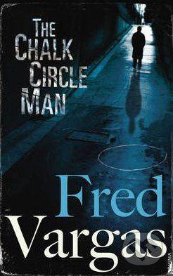Vintage The Chalk Circle Man - Fred Vargas cena od 206 Kč