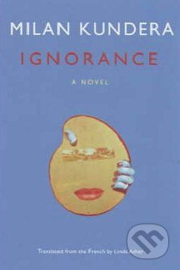 Kundera Milan: Ignorance cena od 268 Kč