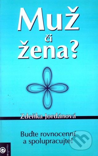Eugenika Muž či žena? - Zdeňka Jordánová cena od 277 Kč