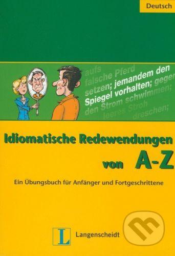 Langenscheidt Idiomatische Redewendungen von A - Z - A. Herzog cena od 249 Kč