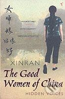 Vintage The Good Women of China: Hidden Voices - Xinran cena od 272 Kč