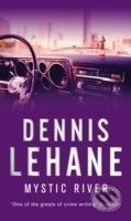 Bantam Books Mystic River - Dennis Lehane cena od 241 Kč