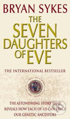 Corgi Books The Seven Daughters of Eve - Bryan Sykes cena od 319 Kč