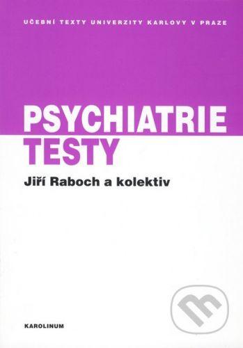 Karolinum Psychiatrie - Jiří Raboch cena od 140 Kč