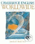 Cambridge University Press Cambridge English Worldwide 2 - A. Littlejohn, D. Hicks cena od 380 Kč