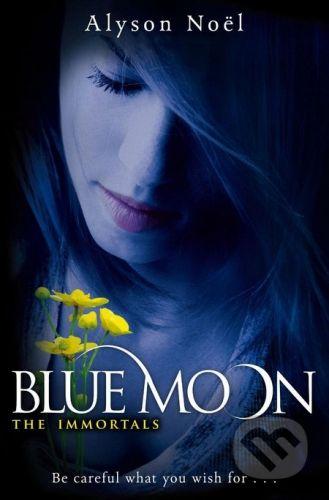 MacMillan The Immortals: Blue Moon - Alyson Noel cena od 148 Kč
