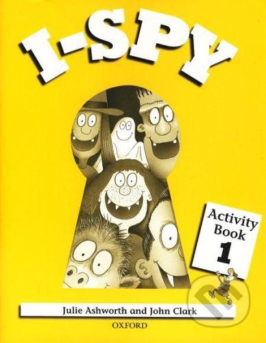 Oxford University Press I - Spy 1 - Julie Ashworth, John Clark cena od 224 Kč