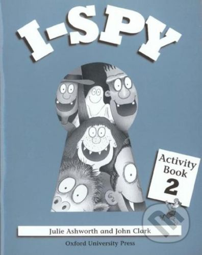 Oxford University Press I - Spy 2 - J. Ashworth, J. Clark cena od 224 Kč