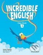 Oxford University Press Incredible English 1 - Sarah Phillips cena od 232 Kč