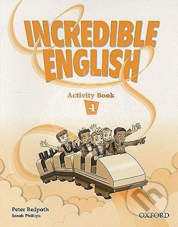 Oxford University Press Incredible English 4 - Sarah Phillips cena od 164 Kč