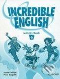 Oxford University Press Incredible English 6 - Sarah Phillips cena od 172 Kč