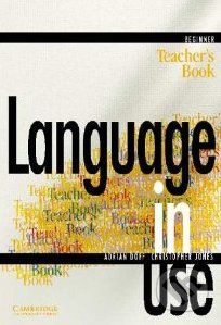 Cambridge University Press Language in Use - Beginner - A. Doff, C. Jones cena od 587 Kč