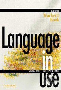 Cambridge University Press Language in Use - Beginner - A. Doff, C. Jones cena od 136 Kč