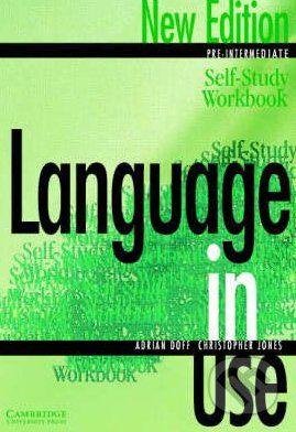Cambridge University Press Language in Use - Pre-Intermediate - A. Doff, C. Jones cena od 144 Kč
