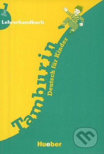 Max Hueber Verlag Tamburin 1 - Lehrerhandbuch - cena od 336 Kč