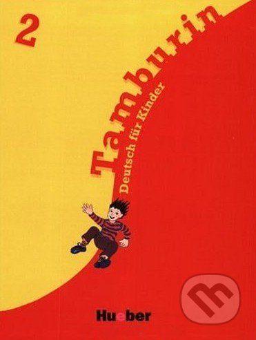 Max Hueber Verlag Tamburin 2 - Lehrbuch - cena od 316 Kč