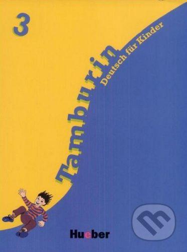 Max Hueber Verlag Tamburin 3 - Lehrbuch - cena od 256 Kč