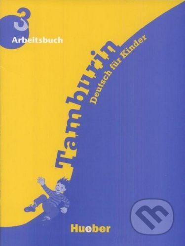 Max Hueber Verlag Tamburin 3 - Arbeitsbuch - cena od 220 Kč