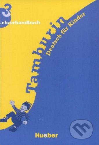 Max Hueber Verlag Tamburin 3 - Lehrerhandbuch - cena od 292 Kč