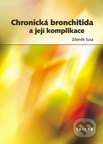 Triton Chronická bronchitida a její komplikace - Zdeněk Susa cena od 36 Kč