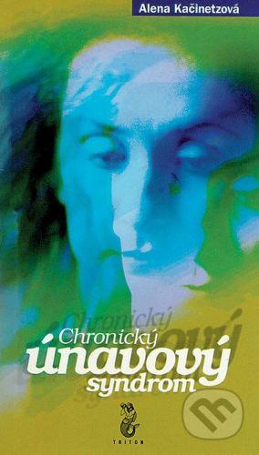Triton Chronický únavový syndrom - Alena Kačinetzová cena od 36 Kč