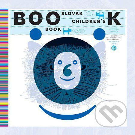 Literárne informačné centrum Slovak Children's Book - Ľubica Kepštová cena od 806 Kč