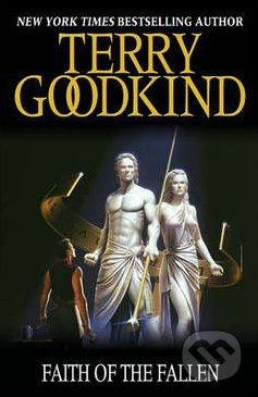 Gollancz Faith of the Fallen - Terry Goodkind cena od 229 Kč