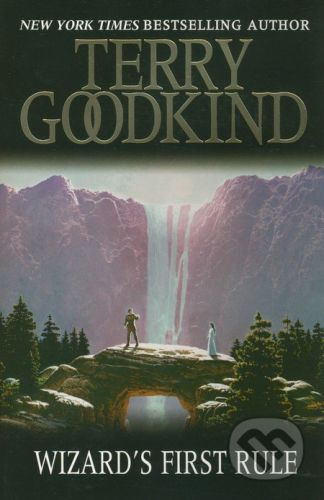 Gollancz Wizard's First Rule - Terry Goodkind cena od 144 Kč