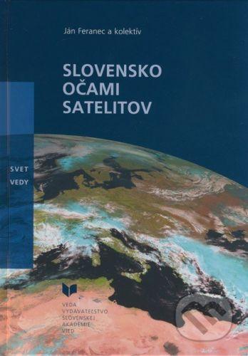 VEDA Slovensko očami satelitov - Ján Feranec a kol. cena od 290 Kč