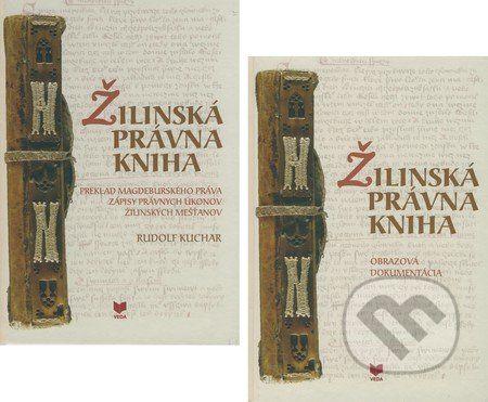 VEDA Žilinská právna kniha - Rudolf Kuchar cena od 371 Kč
