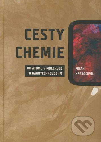 VUTIUM Cesty chemie - Milan Kratochvíl cena od 702 Kč