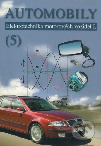 Avid Automobily (5) - Zdeněk Jan, Bronislav Ždánský, Jindřich Kubát cena od 305 Kč