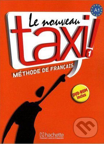 European Schoolbooks Le Nouveau Taxi! 1 + DVD-ROM - Guy Capelle, Robert Menand cena od 393 Kč