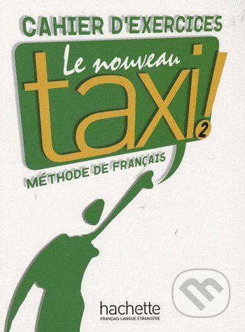 Hutchings Laure: Le Nouveau Taxi 2 Excercises cena od 226 Kč