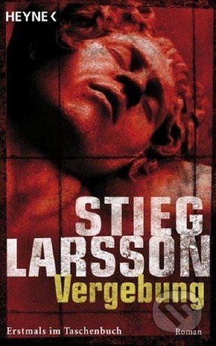Heyne Vergebung - Stieg Larsson cena od 275 Kč