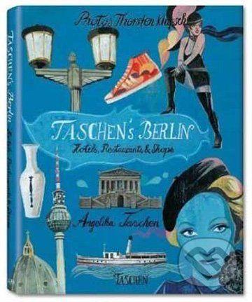 TASCHEN's Berlin - Thorsten Klapsch cena od 781 Kč