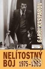 ŠACHinfo Nelítostný boj 1975 - 1985 - Garri Kasparov cena od 524 Kč