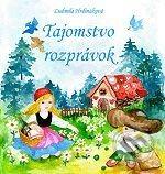AT Publishing Tajomstvo rozprávok - Ľudmila Hrdináková, Mária Malíková (ilustrácie) cena od 151 Kč