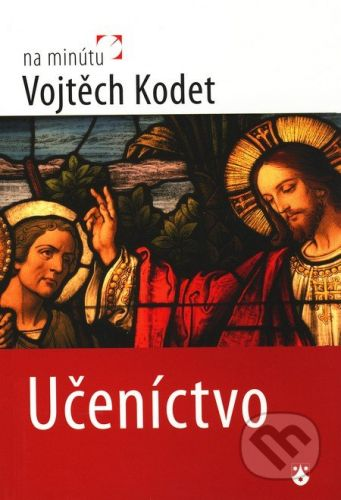 Karmelitánske nakladateľstvo Učeníctvo - Vojtěch Kodet cena od 76 Kč