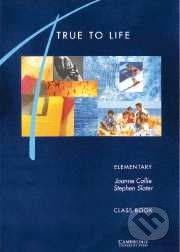 Cambridge University Press True to Life - Elementary - S. Slater, S. Haines cena od 91 Kč
