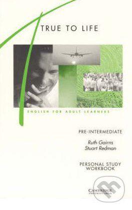 Cambridge University Press True to Life - Pre-intermediate - S. Slater, S. Haines cena od 91 Kč
