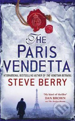 Hodder and Stoughton The Paris Vendetta - Steve Berry cena od 0 Kč